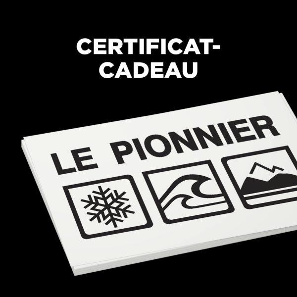 Certificat-cadeau LE PIONNIER