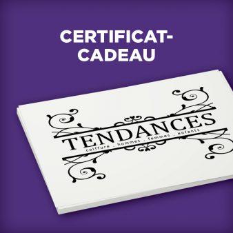 Certificat-cadeau TENDANCES